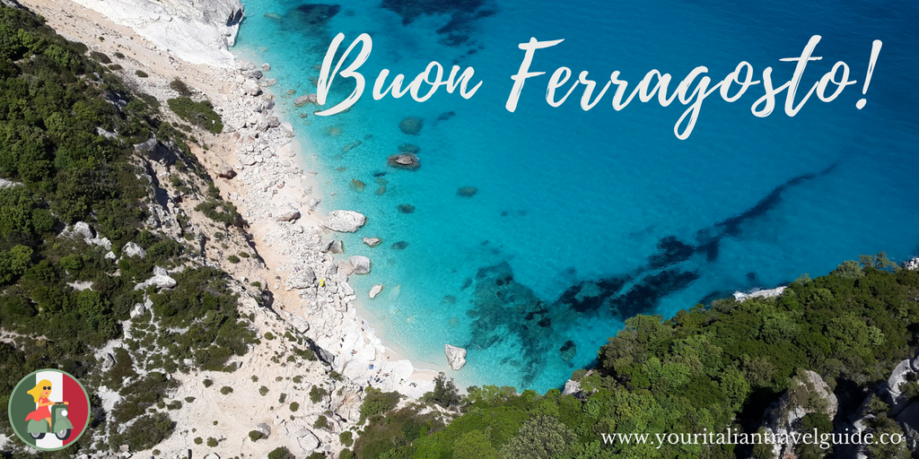 Buon Ferragosto your italian travel guide